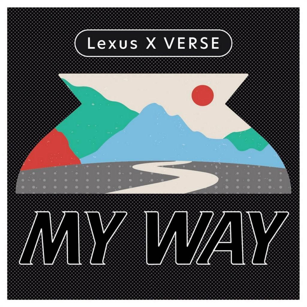 Lexus x VERSE 聯名推出《MY WAY》 述說設計的力量
